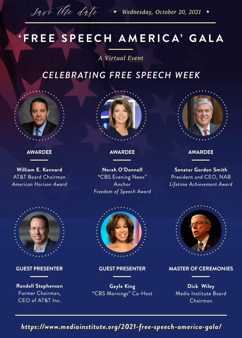2021 'Free Speech America' Gala, A Virtual Event, presented by The Media Institute, October 20, 2021